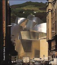 Frank O. Gehry : Musée Guggenheim, Bilbao