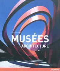 Musées : architecture = Museums : Architektur = Museos : arquitectura