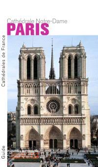 Paris, la cathédrale Notre-Dame
