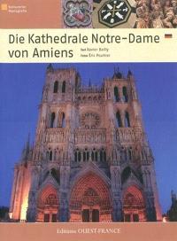 Die Kathedrale Notre-Dame von Amiens