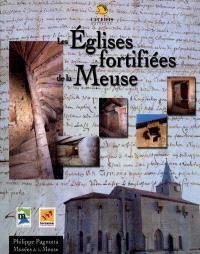 Les églises fortifiées de la Meuse