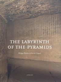 The labyrinth of the pyramids