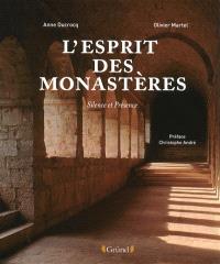 L'esprit des monastères : silence et présence