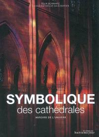 Symbolique des cathédrales : miroirs de l'univers