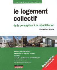 Le logement collectif : de la conception à la réhabilitation