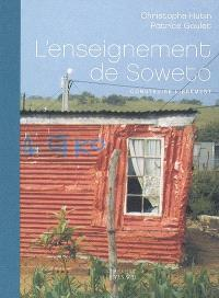 L'enseignement de Soweto : construire librement