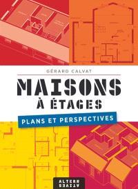 Maisons à étages : plans et perspectives