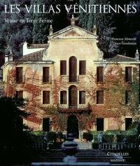 Les villas vénitiennes : Venise en terre ferme