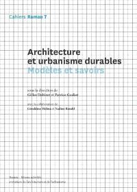 Architecture et urbanisme durables : modèles et savoirs