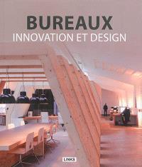 Bureaux, innovation et design