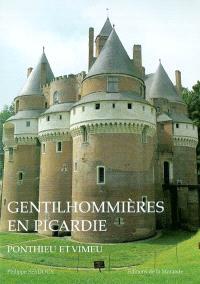 Gentilhommières en Picardie : Ponthieu et Vimeu