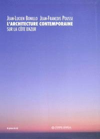 L'architecture contemporaine sur la Côte d'Azur