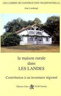 La maison rurale dans les Landes