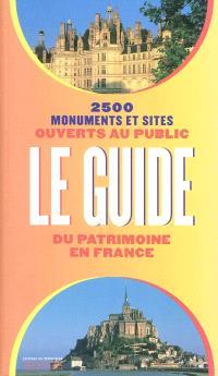 Le guide du patrimoine en France : 2.500 monuments et sites ouverts au public