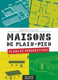 Maisons de plain-pied : plans et perspectives