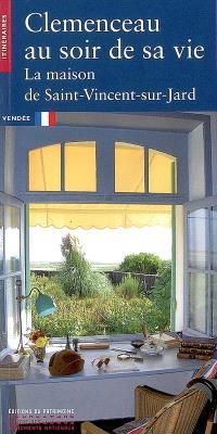 Clemenceau au soir de sa vie : la maison de Saint-Vincent-sur-Jard