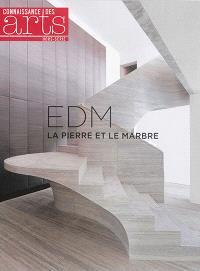 EDM : la pierre et le marbre