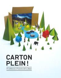 Carton plein ! : 13 architectes à l'exercice de la cabane