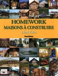 Homework, maisons à construire