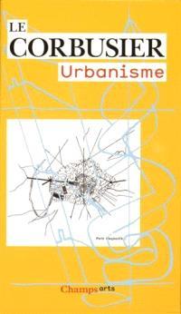 Le Corbusier : urbanisme