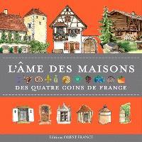 Maisons des quatre coins de France