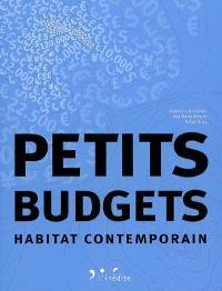 Petits budgets : habitat contemporain