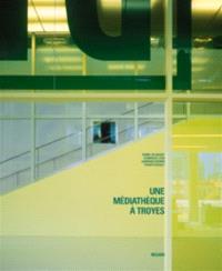 Une médiathèque à Troyes