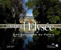 Voyage à l'Elysée : les coulisses du palais