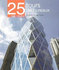 25 tours de bureaux