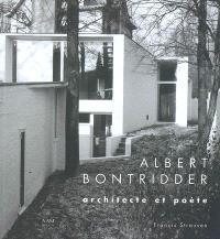 Albert Bontridder : architecte et poète