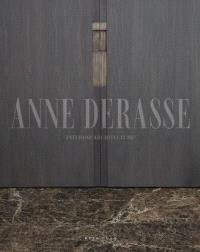 Anne Derasse : interior architecture