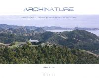 Archinature. Volume 2, Exceptional houses in extraordinary settings