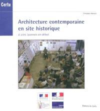 Architecture contemporaine en site historique : 6 sites lyonnais en débat