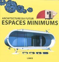 Architecture du futur : espaces minimums