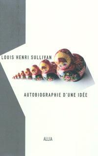 Autobiographie d'une idée