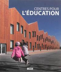 Centres pour l'éducation