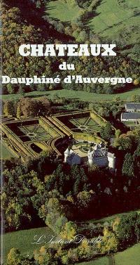 Châteaux du Dauphiné d'Auvergne