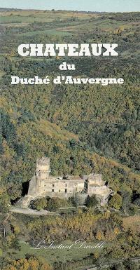 Châteaux du Duché d'Auvergne
