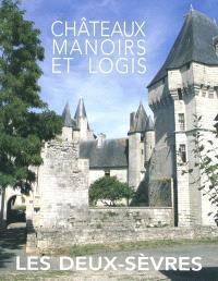 Châteaux, manoirs et logis, Les Deux-Sèvres