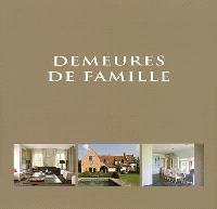 Demeures de famille = Family houses = Familiewoningen