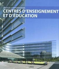 Design contemporain : centres d'enseignement et d'éducation