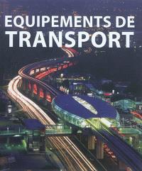Equipements de transport