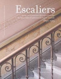 Escaliers : décors et architecture des cages d'escalier des immeubles d'habitation de Suisse romande, 1890-1915