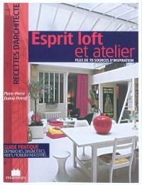 Esprit loft et atelier : plus de 70 sources d'inspiration