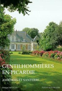 Gentilhommières en Picardie : Amiénois et Santerre