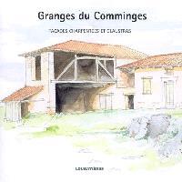 Granges du Comminges : façades charpentées et Claustras