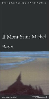 Il Mont-Saint-Michel : Manche