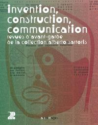 Invention, construction, communication : revues d'avant-garde de la collection Alberto Sartoris
