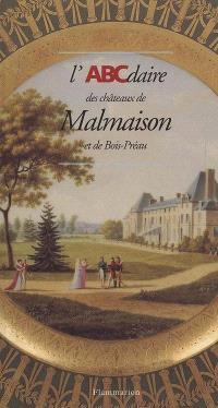 L'ABCdaire des châteaux de Malmaison et de Bois-Préau