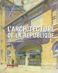 L'architecture de la République : les lieux de pouvoir dans l'espace public en France, 1792-1981
